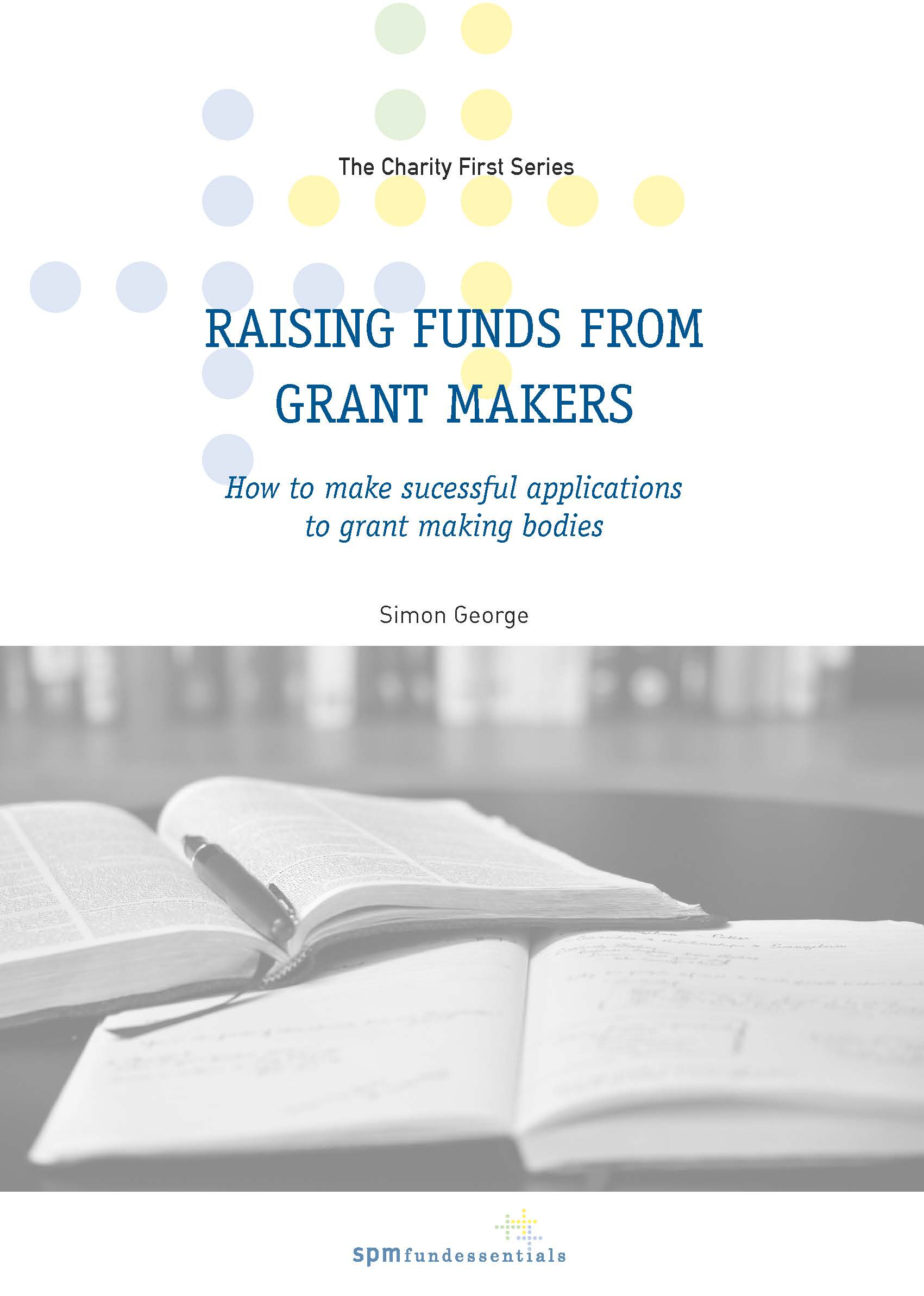 Raising Funds from Grant Makers